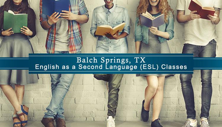 ESL Classes Balch Springs, TX