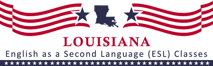 ESL Classes Louisiana